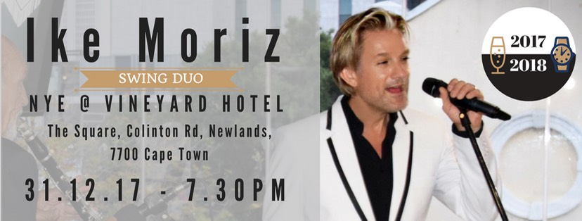 Ike Moriz swing duo new years eve nye 2017 2018 vineyard hotel the square concert entertainment band crooner sax vocals newlands cape town south africa