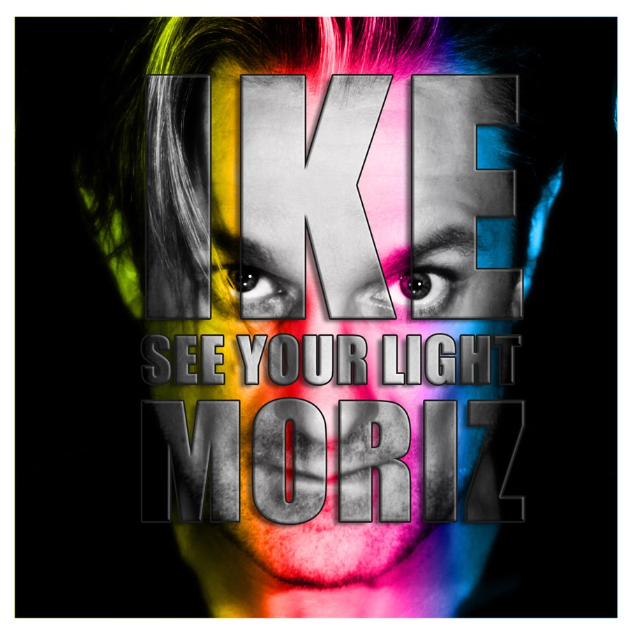 SEE YOUR LIGHT - IKE MORIZ 2020